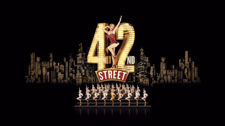 42nd Street (PG)… CANCELLED