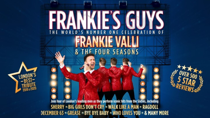 Frankie's Guys – A Celebration of Frankie Valli and the Four Seasons [Rescheduled]