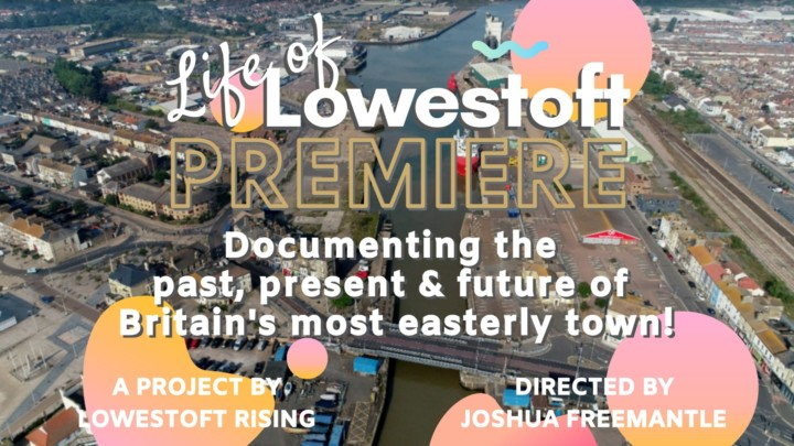 Life of Lowestoft Premiere [Cancelled]