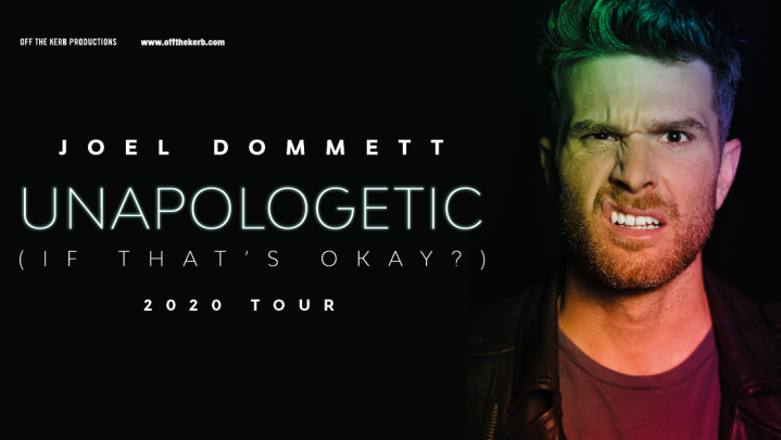 Joel Dommett: Unapologetic (If that's ok?) [Rescheduled]