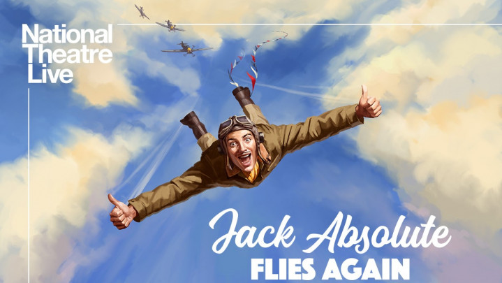 NT Live: Jack Absolute Flies Again {cancelled}