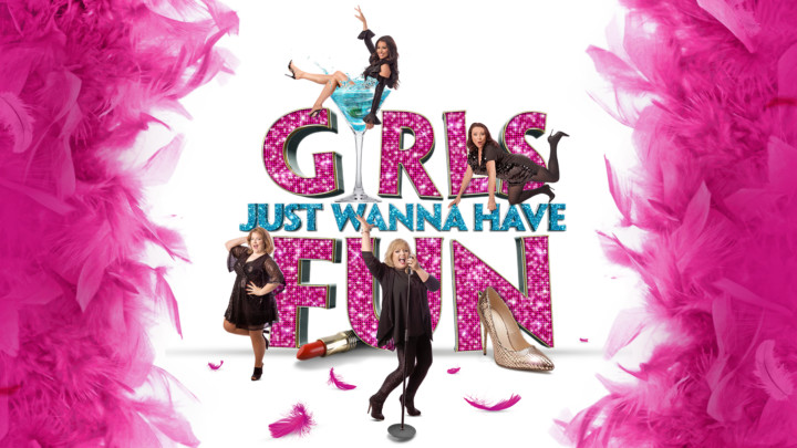 Girls Just Wanna Have Fun [Rescheduled]